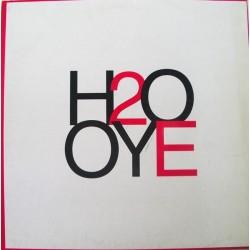 H2O - Oye (2 MANO,PELOTAZO ACTV  SELLO BOL RECORDS MUY BUSCADO¡¡)