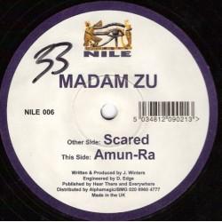 Madam Zu – Scared / Amun-Ra (BASE HARDHOUSE CAÑERA,NUEVO)