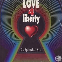 DJ Space'C – Love 4 Liberty (CANTADO SAIFAM¡¡)