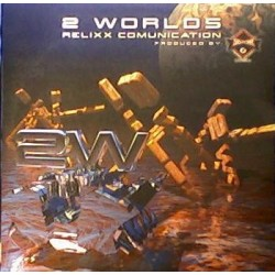 2 Worlds – Relixx Comunication (2 MANO,PROGRESIVO BUENISIMO + MAKINA¡¡)