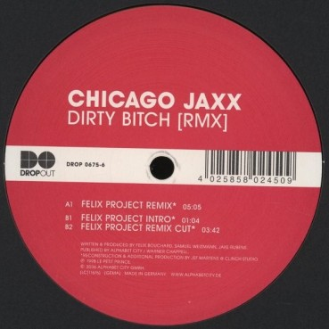 Chicago Jaxx  - Dirty Bitch (Remix)