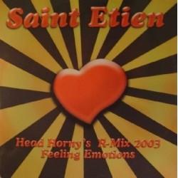 Saint Etien – Feeling Emotions (Head Horny's R-Mix 2003)