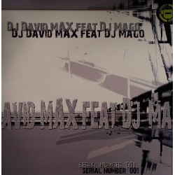 DJ David Max  Feat DJ Mago - Serial Number 001