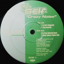 DJ Self – Crazy Noise (2 MANO,COMO NUEVO.BOMBAZO DEL AMERICANO DEL 98¡¡¡)
