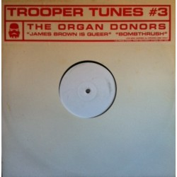 Organ Donors – James Brown Is Queer / Bombthrush (NUEVO,BOMBAZO HARDHOUSE¡¡)