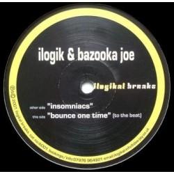 Ilogik & Bazooka Joe – Insomniacs / Bounce One Time (2 MANO,COMO NUEVO.PELOTAZO HARDHOUSE¡¡)