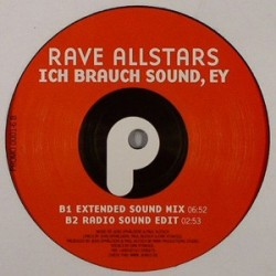 Rave Allstars – Hardcore Feelings / Ich Brauch Sound, Ey (CABROTE¡¡ MUY BUENO¡¡)