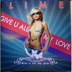 Lime  - Give U All My Love