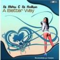 DJ MIKY & DJ RALLYE - A Better Way
