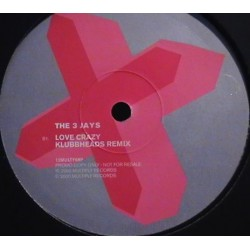The 3 Jays  - Love Crazy (IMPORT A 1 CARA¡)