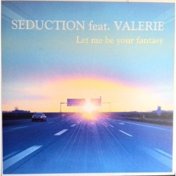 Seduction-Let Me Be Your Fantasy(Melodión vocal¡¡¡¡)