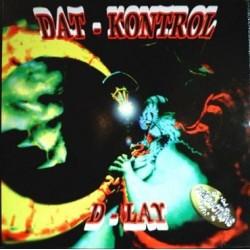 Dat-Kontrol – D-Lay (PELOTAZO MAKINARIA¡¡ NUEVO)