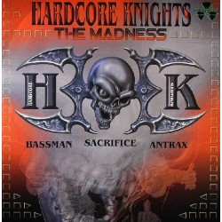 Hardcore Knights – The Madness