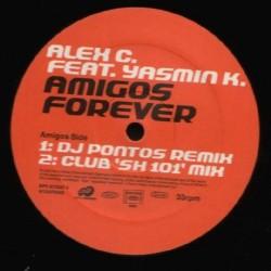 Alex C. Feat. Yasmin K. - Amigos Forever (Himno de  KKO¡¡ original¡¡)
