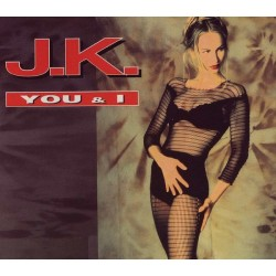 JK - You & I (2 MANO,COPIA IMPORT.REMIX ORIGINAL)