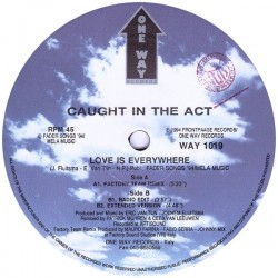 Caught In The Act  – Love Is Everywhere (2 MANO,SELLO ONE WAY RECORDS¡¡)