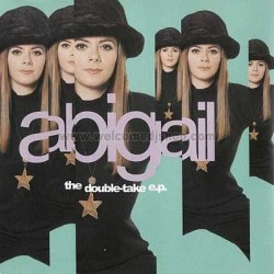 Abigail – The Double Take EP (2 MANO,TEMAZO¡¡)