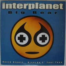 Interplanet – Big Bear (TEMAZO CHOCOLATE¡¡)