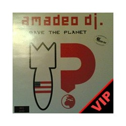 Amadeo DJ  – Save The Planet (CABRA + MELODIA)