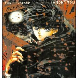 Fast Forward  – Anonymous (2 MANO,TEMAZO MAKINA¡¡)