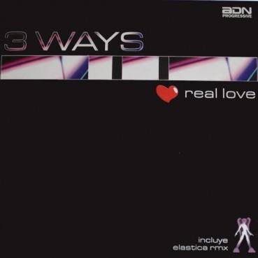 3 Ways - Real Love(Temazo¡¡)