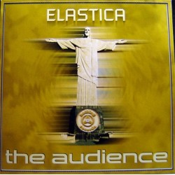 Elastica – The Audience (COPIA IMPORT SELLO NOTHIN,NUEVO¡¡ TEMAZO¡¡)