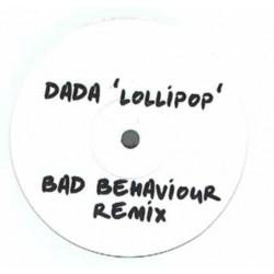 Dada  – Lollipop (Bad Behaviour Remix)