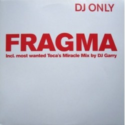 Fragma – Everytime You Need Me (Remixes)