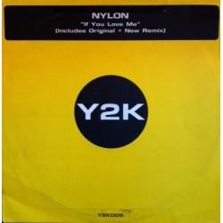 Nylon – If You Love Me (2 MANO,CARA B MELODIÓN DEL 99¡¡)