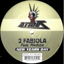 2 Fabiola Feat. Medusa  – New Years Day (2 MANO,MELODIÓN¡¡)
