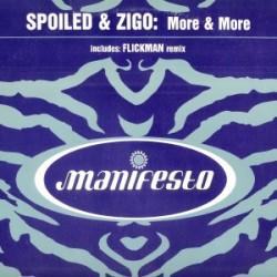 Spoiled & Zigo – More & More (2 MANO,SELLO MANIFESTO INGLÉS¡¡)