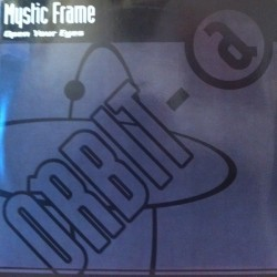 Mystic Frame – Open Your Eyes (2 MANO,SELLO ORBIT.TEMÓN BUSCADISIMO DEL 98¡¡)