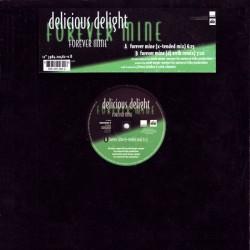 Delicious Delight – Forever Mine (2 MANO,TEMAZO RADICAL DEL 97¡¡)