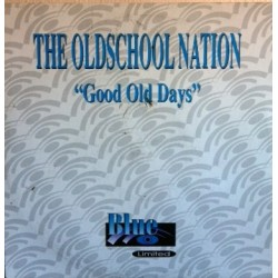 The Oldschool Nation – Good Old Days (2 MANO,BASES REMEMBER¡)
