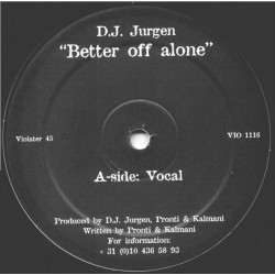 DJ Jurgen – Better Off Alone (2 MANO,TEMAZO¡¡)