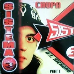 Sistema 3 - Part 1 - Chupa