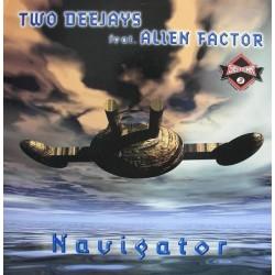 Two Deejays Feat. Alien Factor – Navigator (2 MANO,PELOTAZO¡¡)