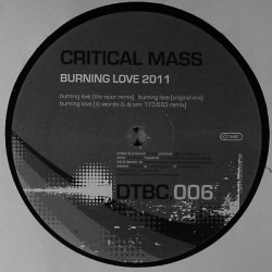 Critical Mass – Burning Love 2011