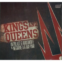 Outblast & Korsakoff Vs. Negative A & Day-Mar – Kings And Queens (DOBLE CD RECOPILATORIO¡¡)
