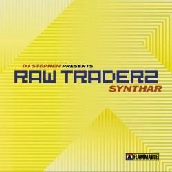 DJ Stephen Presents Raw Traderz – Synthar (MELO DEL 99,NUEVECITO¡¡)