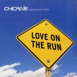 Chicane Featuring Peter Cunnah – Love On The Run (2 MANO,VOCAL MUY FINO¡¡)