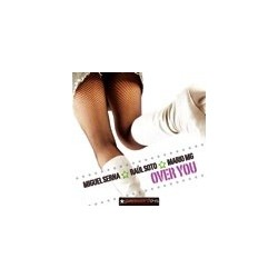 Miguel Serna  & Raul Soto & Mario Mg - Over You (CANTADITO + CABROTE¡¡¡)