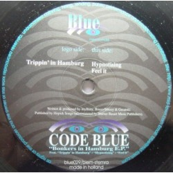 Code Blue – Bonkers In Hamburg EP (2 MANO,CARA A BASUCÓN¡¡)