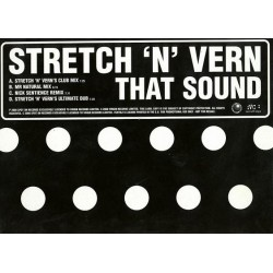 Stretch & Vern – That Sound (2 MANO,BASUCO NICK SENTIENCE¡¡)