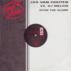 Jas Van Houten VS. DJ Melvin – Span The Globe(2 MANO,BASE MUYYY BUSCADA¡¡ SE SALE¡¡)