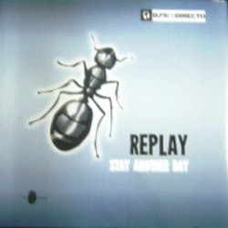 Replay - Stay Another Day