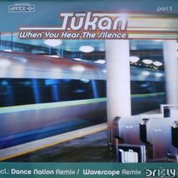 Tukan - When You Hear The Silence