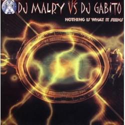 DJ Malry vs. DJ Gabito – Nothing Is What It Seems (2 MANO,HARDCORE + TEMAZO AMERICANO¡¡)
