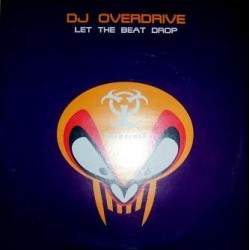 DJ Overdrive – Let The Beat Drop (2 MANO,SELLO UPTEMPO¡¡)