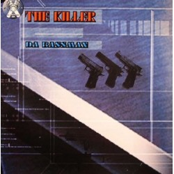 The Killer – Da Bassman (2 MANO,TEMAZOS JUMPER¡)